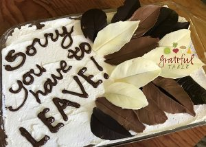 Sorry you have to LEAVE (chocolate leaves decorate going away cake)